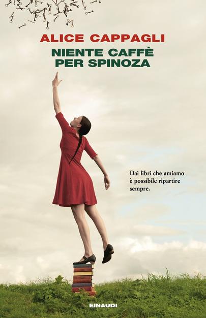 Copertina libro Niente caffè per Spinoza, Alice Cappagli, Einaudi